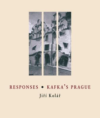 Responses / Kafka's Prague (Image to Word #6) Cover Image