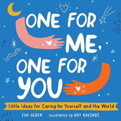 One for Me, One for You: Little Ideas for Caring for Yourself and the World cover