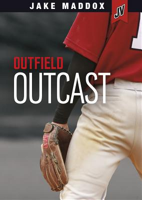 Outfield Outcast (Jake Maddox Jv) Cover Image