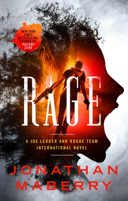 Rage: A Joe Ledger International Novel Cover Image