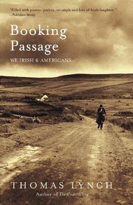 Booking Passage: We Irish and Americans Cover Image