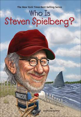 Cover for Who Is Steven Spielberg? (Who Is...)