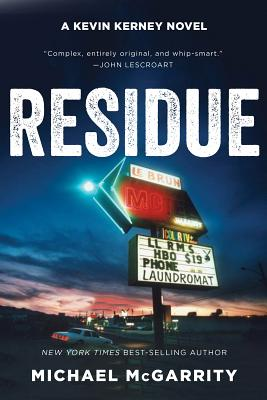 Residue: A Kevin Kerney Novel (Kevin Kerney Novels #13) Cover Image