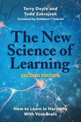 The New Science of Learning: How to Learn in Harmony with Your Brain Cover Image