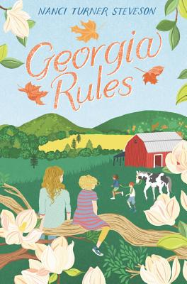Georgia Rules by Nanci Turner Steveson