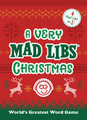 A Very Mad Libs Christmas: 4 Mad Libs in One! Cover Image