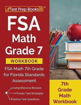 FSA Math Grade 7 Workbook: FSA Math 7th Grade for Florida Standards Assessment [7th Grade Math Workbook] Cover Image