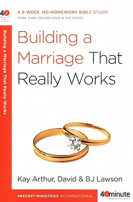Building a Marriage That Really Works Cover Image