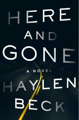 Here and Gone: A Novel Cover Image