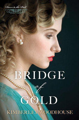 Cover for Bridge of Gold (Doors to the Past #3)