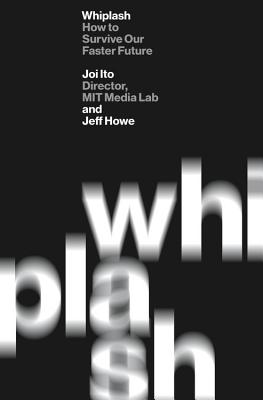 Whiplash: How to Survive Our Faster Future Cover Image