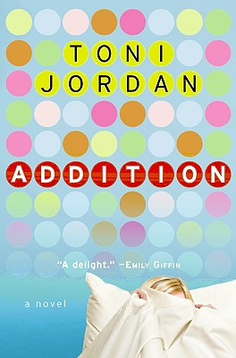 Cover Image for Addition: A Novel