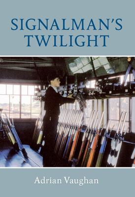 Signalman's Twilight Cover Image