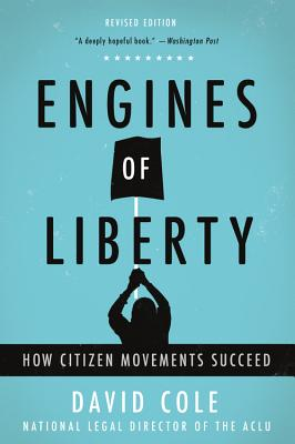 Engines of Liberty: How Citizen Movements Succeed Cover Image