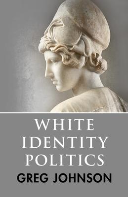 White Identity Politics Cover Image