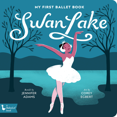 Swan Lake: My First Ballet Book Cover Image