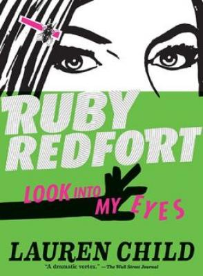Ruby Redfort Look Into My Eyes (Book #1) Cover Image