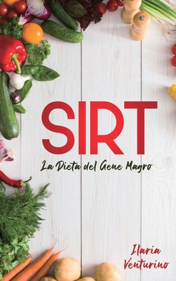Dieta Sirt: The Gene Diet Guide Skinny The revolutionary step-by-step method to lose weight, stay fit and live healthy. (italian e Cover Image