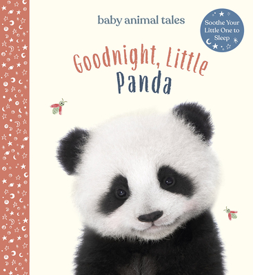Goodnight, Little Panda (Baby Animal Tales) Cover Image