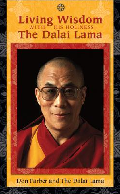 Living Wisdom with His Holiness the Dalai Lama Cover Image