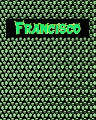 120 Page Handwriting Practice Book with Green Alien Cover Francisco: Primary Grades Handwriting Book Cover Image