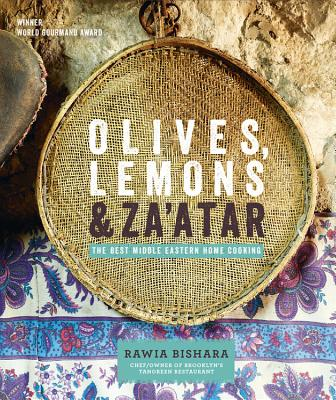 Olives, Lemons and Za'atar: The Best Middle Eastern Home Cooking Cover Image