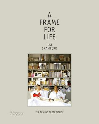 A Frame for Life: The Designs of StudioIlse Cover Image