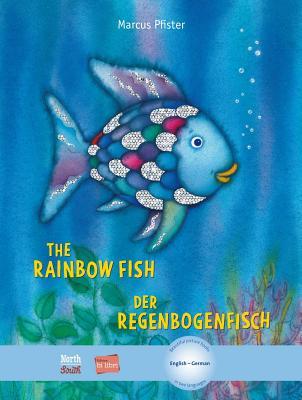 The Rainbow Fish/Bi:libri - Eng/German (Rainbow Fish (North-South Books)) Cover Image