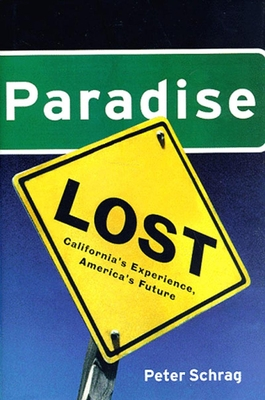 Paradise Lost: California's Experience, America's Future Cover Image
