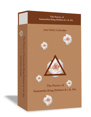 The Poetry of Samantha King Holmes & r.h. Sin 2021 Deluxe Day-to-Day Calendar Cover Image
