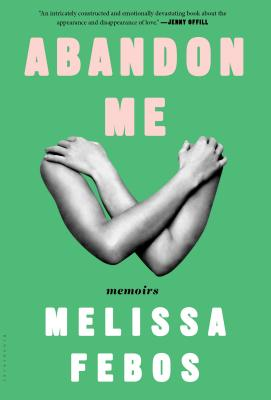 Abandon Me: Memoirs Cover Image