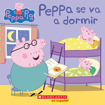Peppa Pig: Peppa se va a dormir (Bedtime for Peppa) Cover Image