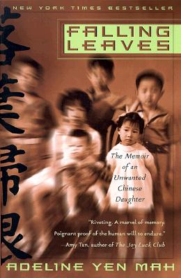 Falling Leaves: The True Story of an Unwanted Chinese Daughter Cover Image