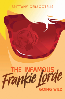 The Infamous Frankie Lorde 2: Going Wild Cover Image