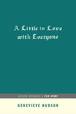 Cover for A Little in Love with Everyone