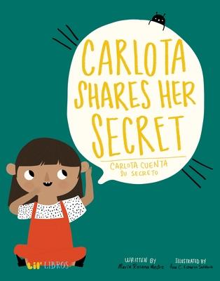 Carlota Shares Her Secret/Carlota Cuenta Su Secreto Cover Image