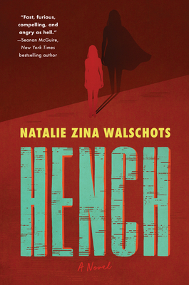 Hench: A Novel Cover Image