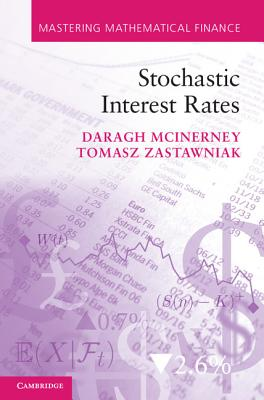 Stochastic Interest Rates (Mastering Mathematical Finance) Cover Image