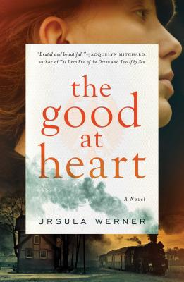 The Good at Heart: A Novel Cover Image