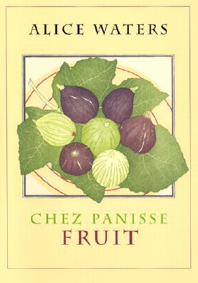 Chez Panisse Fruit Cover