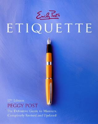 Emily Post's Etiquette, 17th Edition Cover