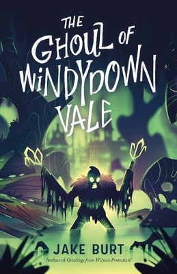 The Ghoul of Windydown Vale Cover Image