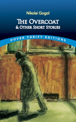 The Overcoat and Other Short Stories (Dover Thrift Editions) Cover Image