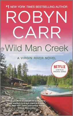 Wild Man Creek (Virgin River Novel #12) Cover Image