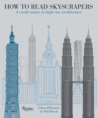 How to Read Skyscrapers: A Crash Course in High-Rise Architecture Cover Image