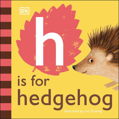 Cover for H is for Hedgehog