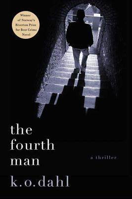 The Fourth Man: A Thriller (Oslo Detectives #1)