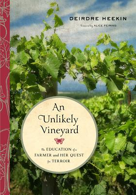 An Unlikely Vineyard: The Education of a Farmer and Her Quest for Terroir Cover Image