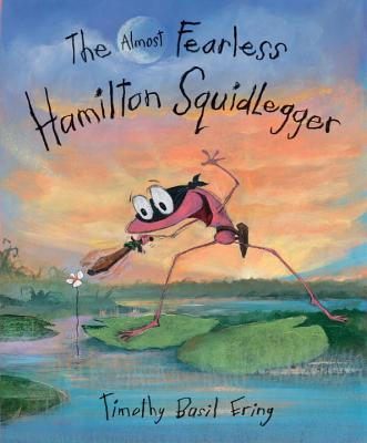 The Almost Fearless Hamilton Squidlegger Cover Image