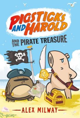 Picgsticks and Harold and the Pirate Treasure by Alex Milway